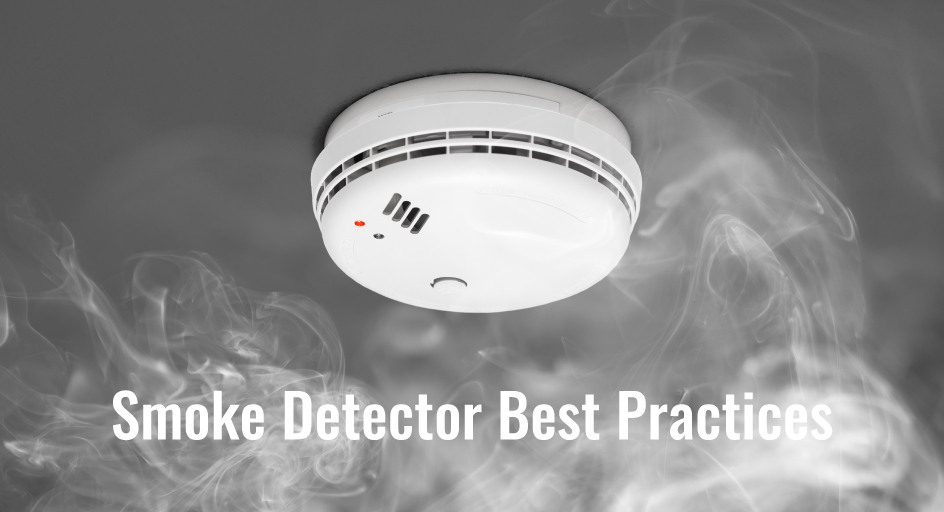 blog image of a home smoke detector; blog title: smoke detector best practices